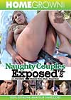 Video: Naughty Couples Exposed Vol. 2