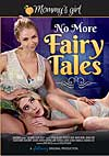 Video: No More Fairy Tales