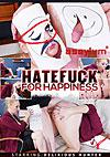 Video: Hatefuck For Happiness