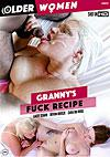 Video: Granny's Fuck Recipe