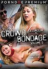 Video: Crowd Bondage Volume 5