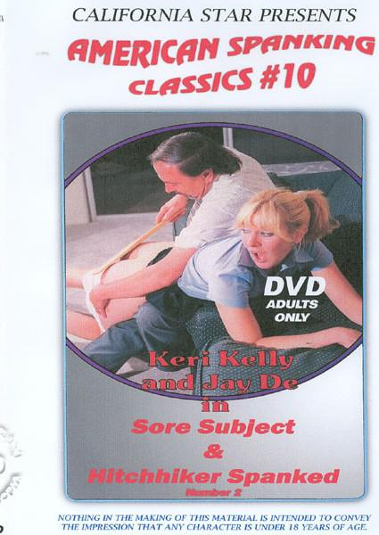 American Spanking Classics #10 - Sore Subject & Hitchhiker Spanked Number 2 Box Cover