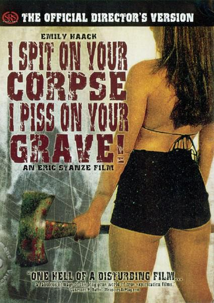 I Spit On Your Corpse I Piss On Your Grave! Box Cover