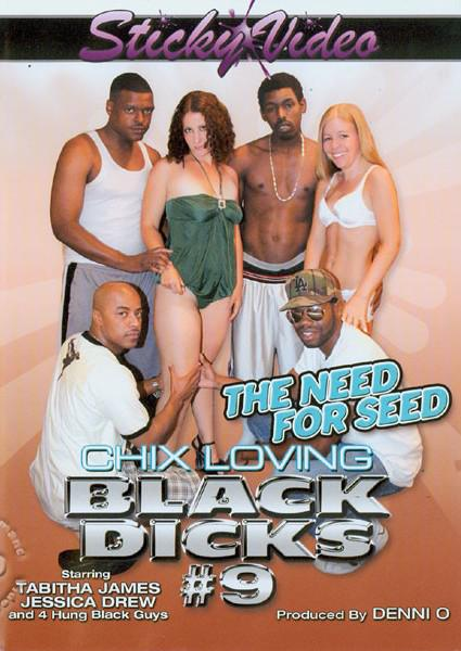 Chix Loving Black Dicks #9 - The Need For Seed Box Cover