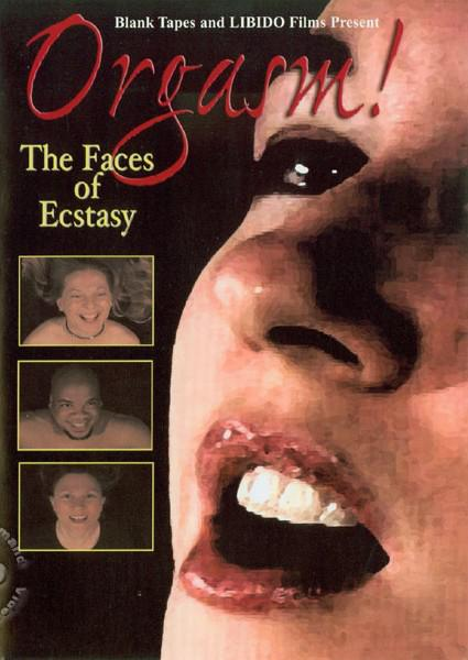 Orgasm! The Faces Of Ecstasy Box Cover