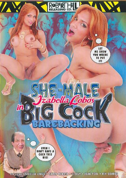She-Male Izabella Lobos in Big Cock Barebacking Box Cover