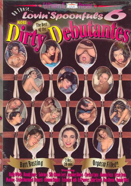 Oh Those Lovin' Spoonfuls 6 - More Of The Best Of The Dirty Debutantes Box Cover