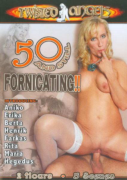 50 and still fornicating part 2 10