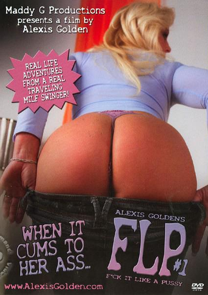 Alexis Golden's FLP #1: Fuck It Like A Pussy Box Cover