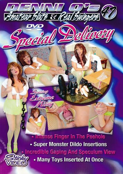 Denni O's Amateur Sluts & Real Swingers 47 - Special Delivery Box Cover