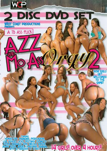 Azz and mo ass orgy 2