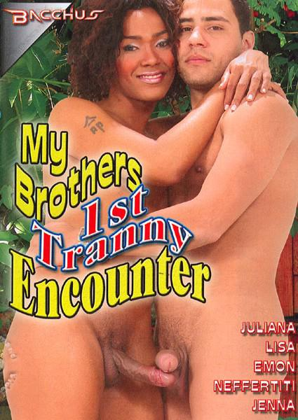 My Brothers 1st Tranny Encounter Box Cover - Login to see Back