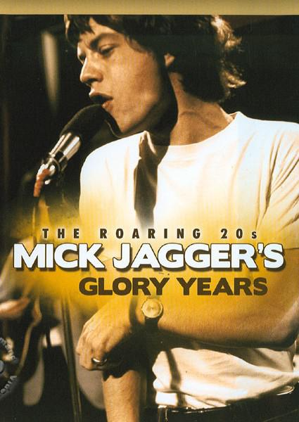 The Roaring 20's: Mick Jagger's Glory Years (823564525891) Box Cover