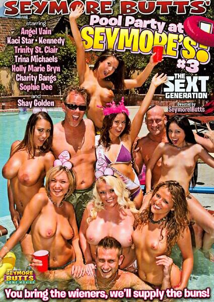 Seymore Butts' Pool Party At Seymore's 3! The Sext Generation