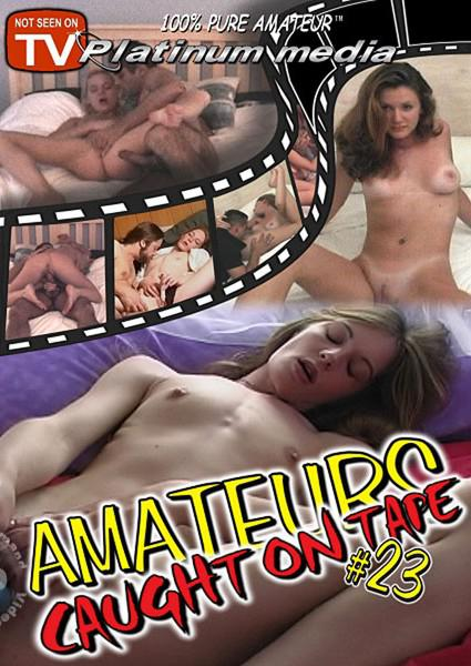 Amateurs Caught On Tape #23 Box Cover