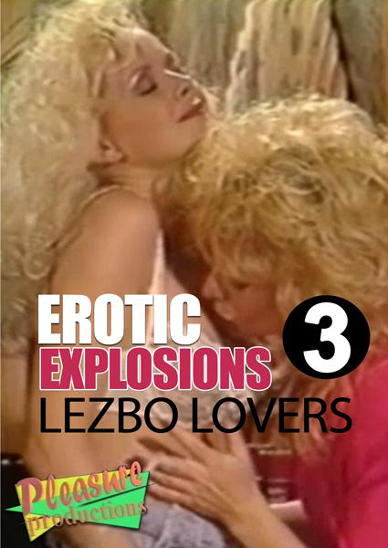 Erotic Explosions 3 - Lezbo Lovers Box Cover