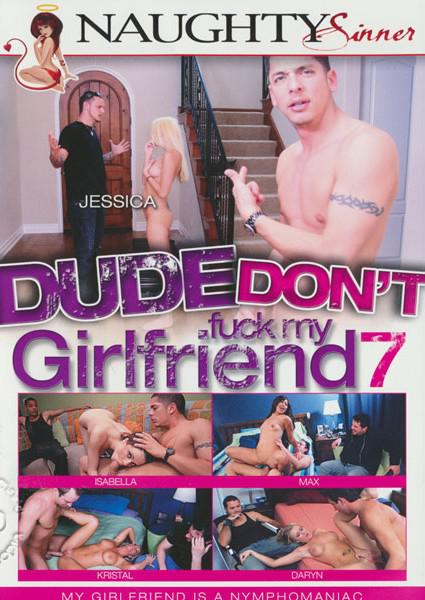 Dude Don't Fuck My Girlfriend 7 Box Cover