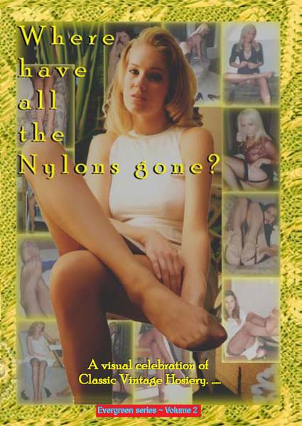 Where Have All The Nylons Gone? Box Cover