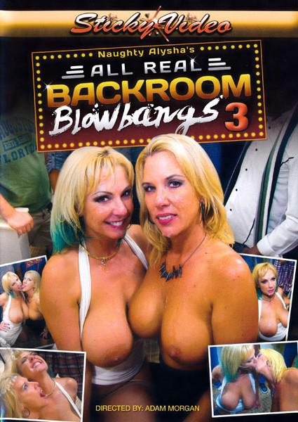 Naughty Alysha's All Real Back Room Blowbangs 3 Box Cover