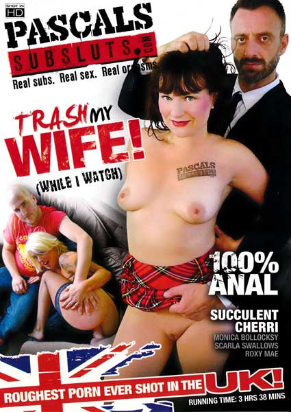 Trash My Wife! (While I Watch) Box Cover