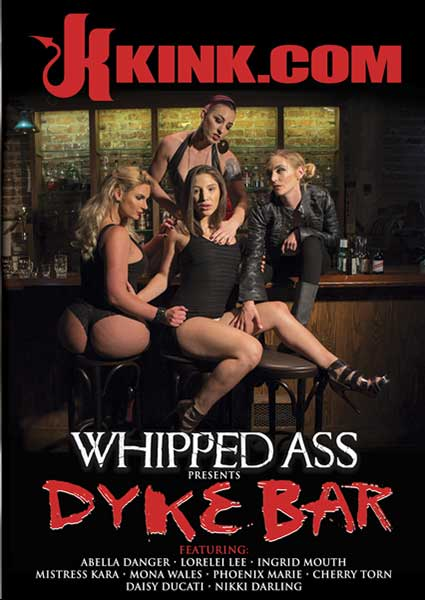 Whipped Ass Presents Dyke Bar Box Cover