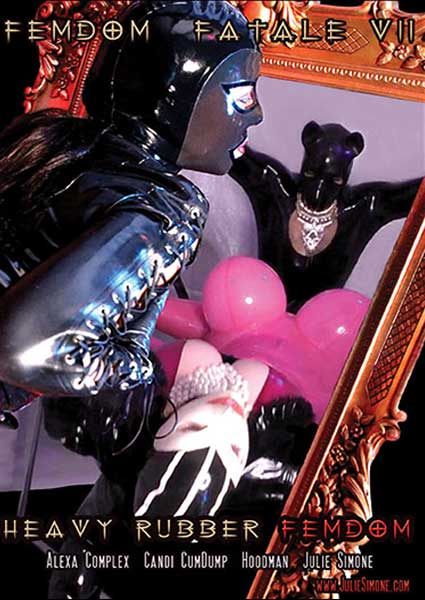 Femdom Fatale VII : Heavy Rubber Femdom Box Cover
