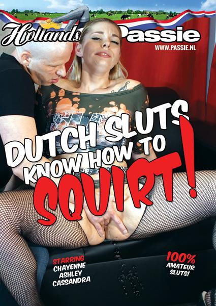 Dutch Sluts Know How To Squirt! Box Cover