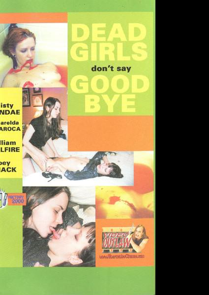 Dead Girls Dont Say Goodbye Box Cover