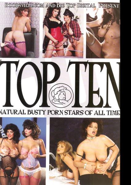 Top Ten Natural Busty Porn Stars Of All Time Box Cover