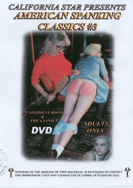 American Spanking Classics #3 - Punishment Room & The Clinic Box Cover