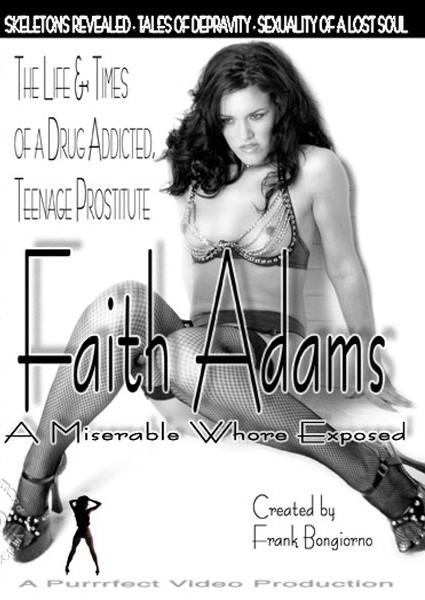 Faith Adams - A Miserable Whore Exposed Box Cover