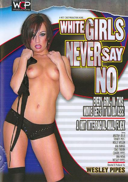 White Girls Never Say No Box Cover