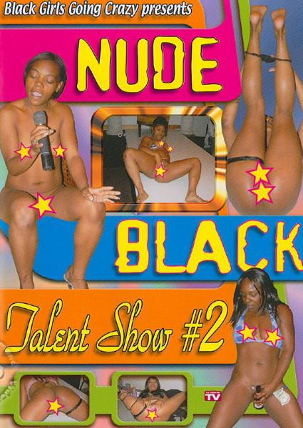 Nude Black Talent Show #2 Box Cover