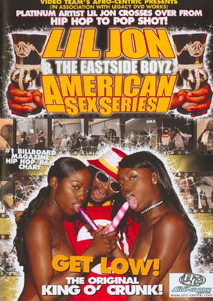Lil Jon & The East Side Boyz - American Sex Series Box Cover